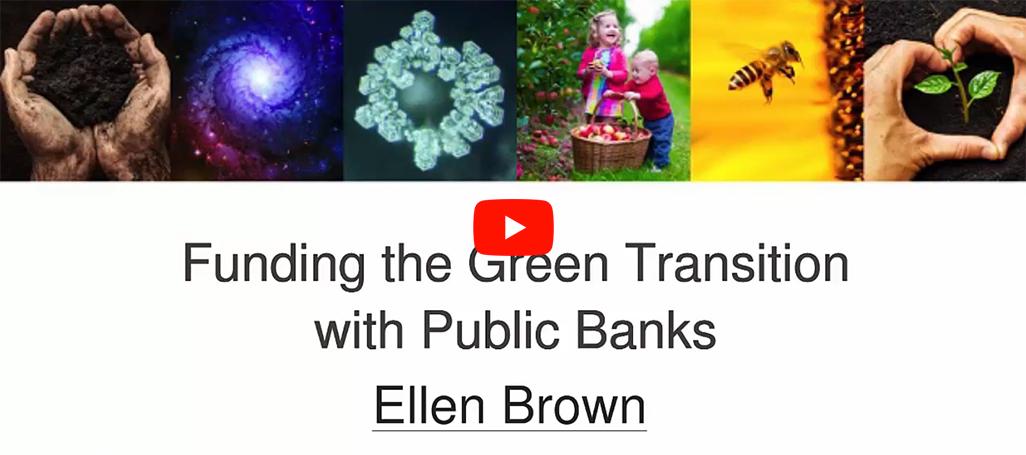 Funding green transition Ellen Brown