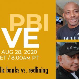 PBI LIVE public banks vs. redlining Ep2