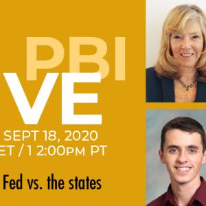 PBI LIVE Ep3: The Fed vs. the states