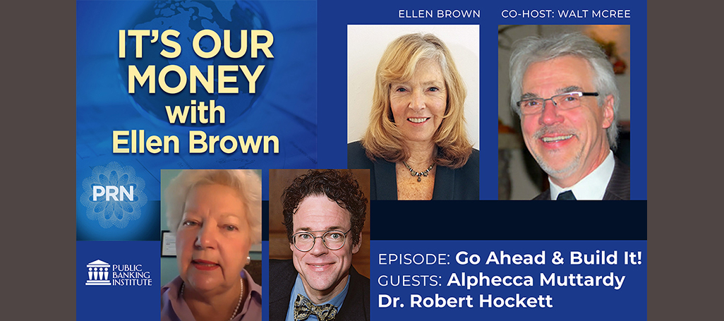 It's Our Money podcast Bob Hockett Alphecca Muttardy