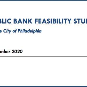 Philadelphia Public Bank Feasibility Study