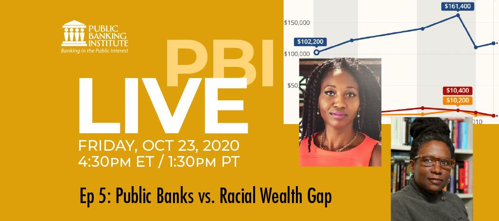 PBI LIVE: Public Banks vs Racial Wealth Gap