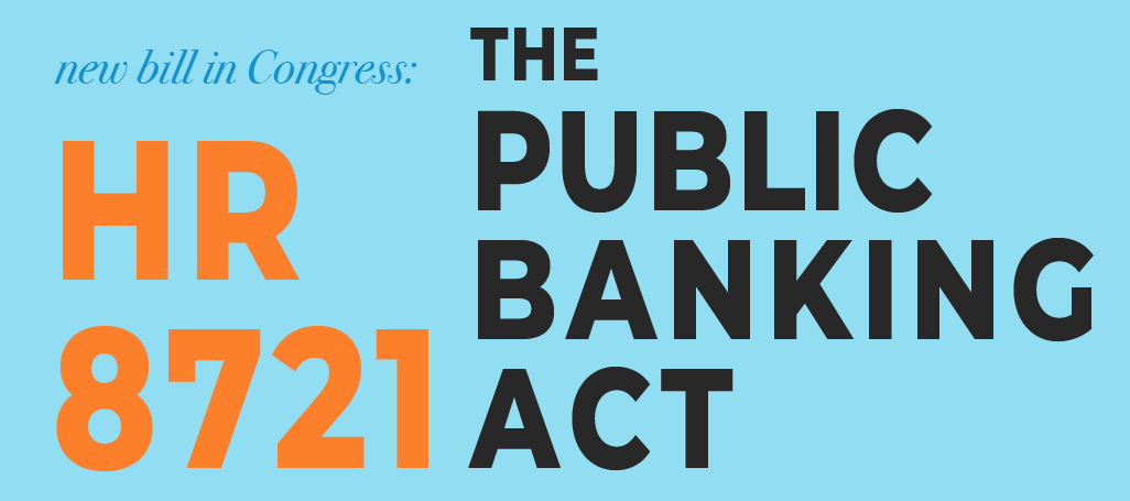 HR 8721 Public Banking Act